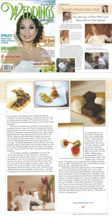 <h5>Hawaii Weddings Magazine: Hawaii&#039;s World Class Chefs</h5><p>The Marriage of Wine with Food makes Mavro truly special</p>