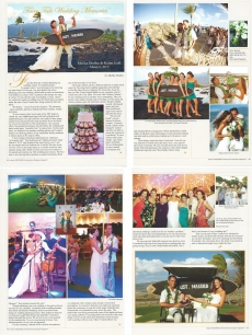 <h5>Hawaii Weddings Magazine</h5><p>&quot;Fairytale Wedding Memories&quot; By: Malika Dudley</p>
